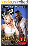 Heart of Soul: A Spoiled Brat Finds Steamy Romance with a Dominant Black Billionaire