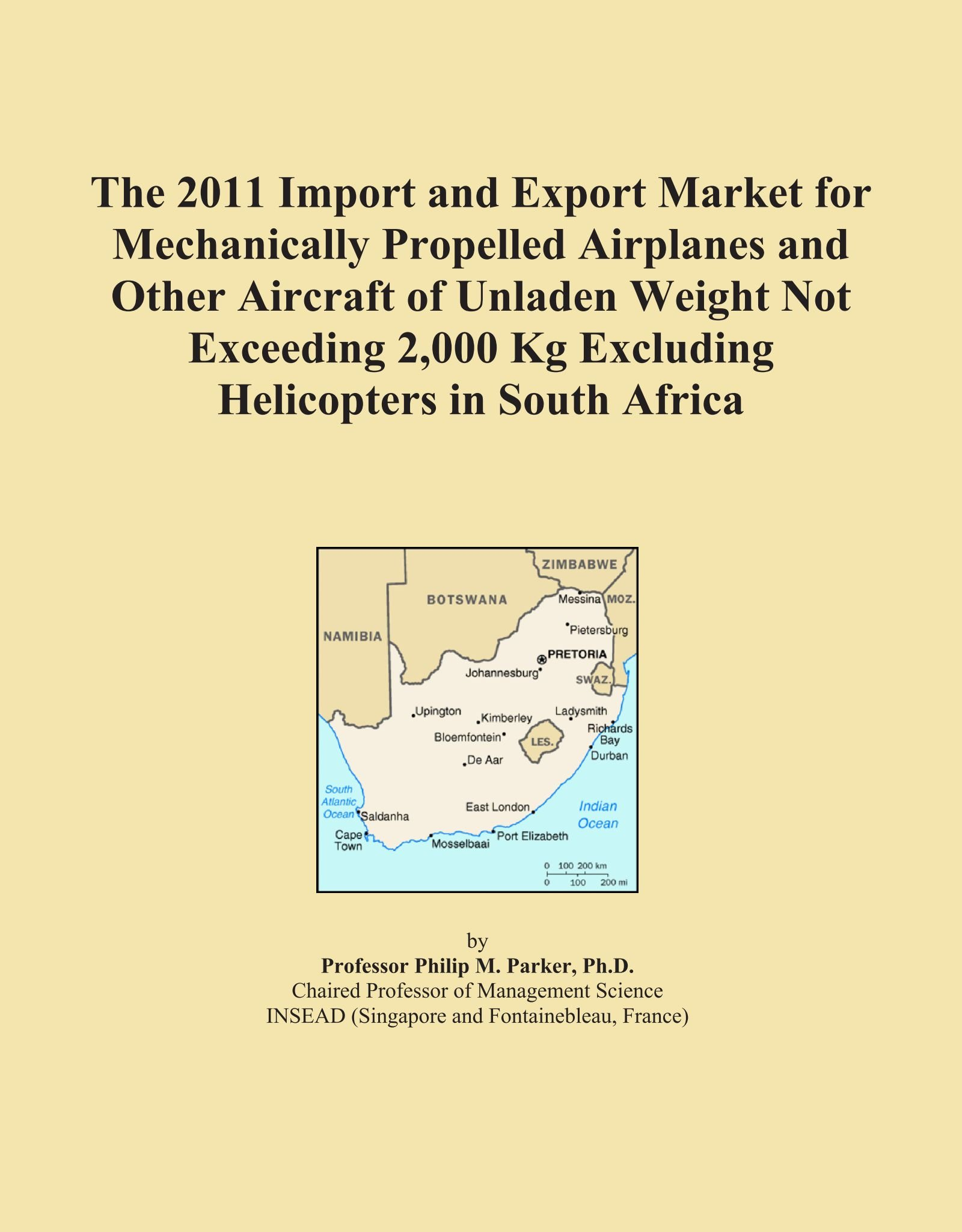 Download The 2011 Import and Export Market for Mechanically Propelled Airplanes and Other Aircraft of Unladen Weight Not Exceeding 2,000 Kg Excluding Helicopters in South Africa PDF