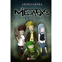 Os Megatoxos e o aprendiz de druída (INFANTIL E XUVENIL - SOPA DE LIBROS - Megatoxos)