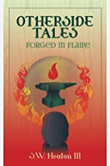 Otherside Tales: Forged in Flame Kindle Edition