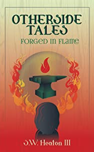 Otherside Tales: Forged in Flame