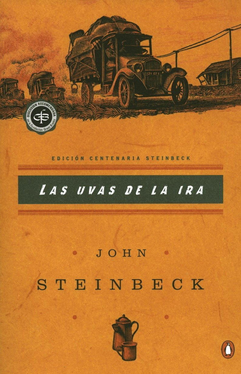 Las uvas de la ira: (Spanish language edition of The Grapes of Wrath) (Critical Library, Viking) (Spanish Edition) by Penguin Books