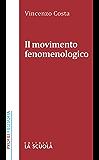Il movimento fenomenologico (Profili)