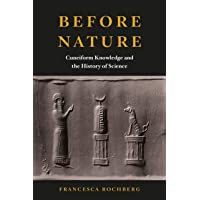 Before Nature: Cuneiform Knowledge and the History of Science