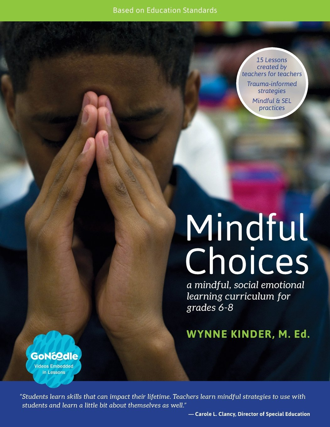 When Adding Sel To Curriculum >> Mindful Choices A Mindful Social Emotional Learning