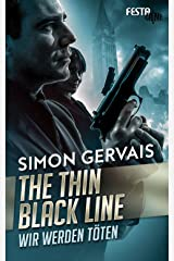 The Thin Black Line - Wir werden töten (German Edition) Kindle Edition