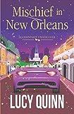 Mischief in New Orleans