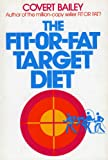 The Fit-Or-Fat Target Diet