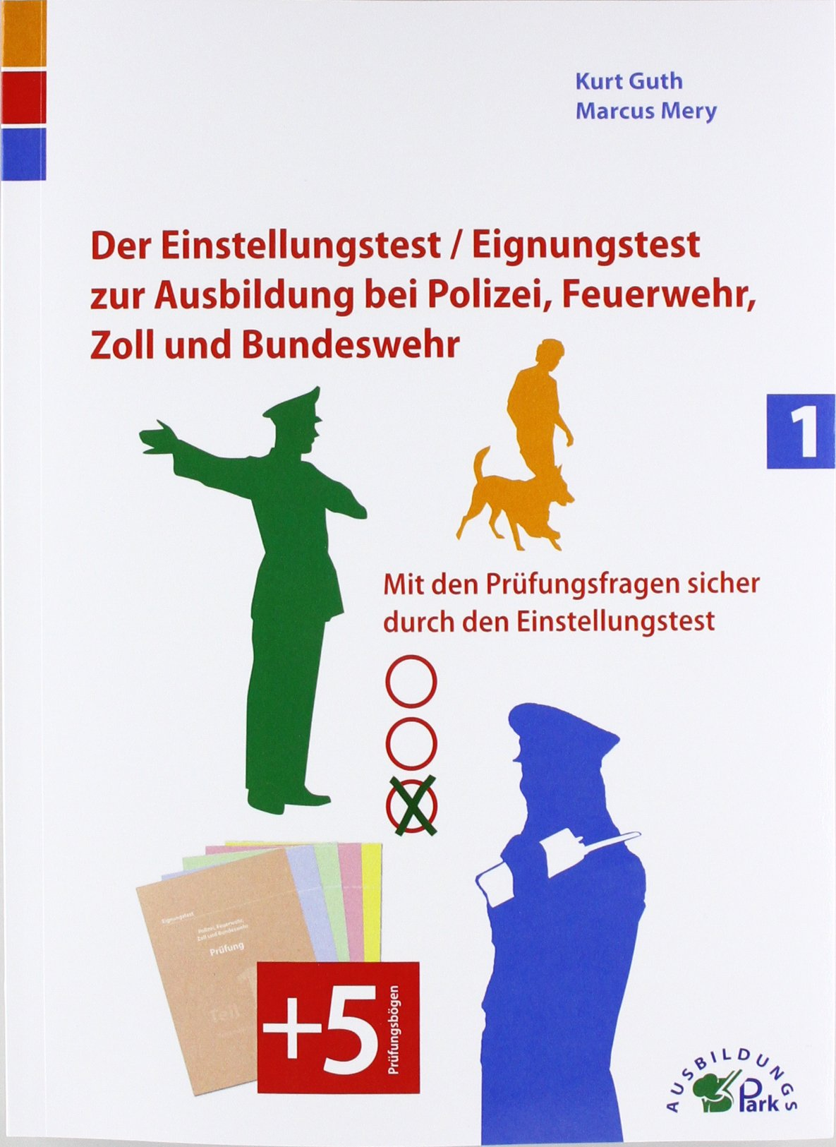 Der Eignungstest / Einstellungstest zur Ausbildung bei Polizei - Kurt Guth,  Marcus Mery - Amazon.de: Bücher