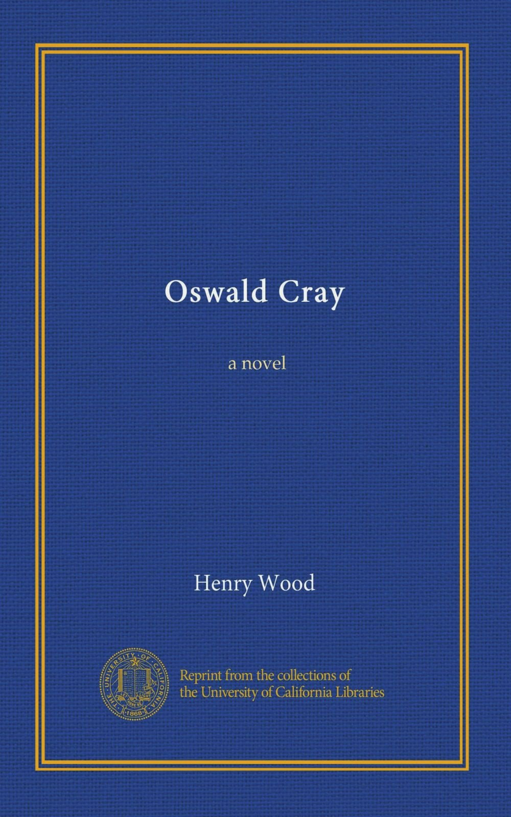 Download Oswald Cray: a novel PDF