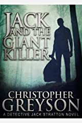 Detective Jack Stratton Mystery Thriller Series: JACK AND THE GIANT KILLER Kindle Edition