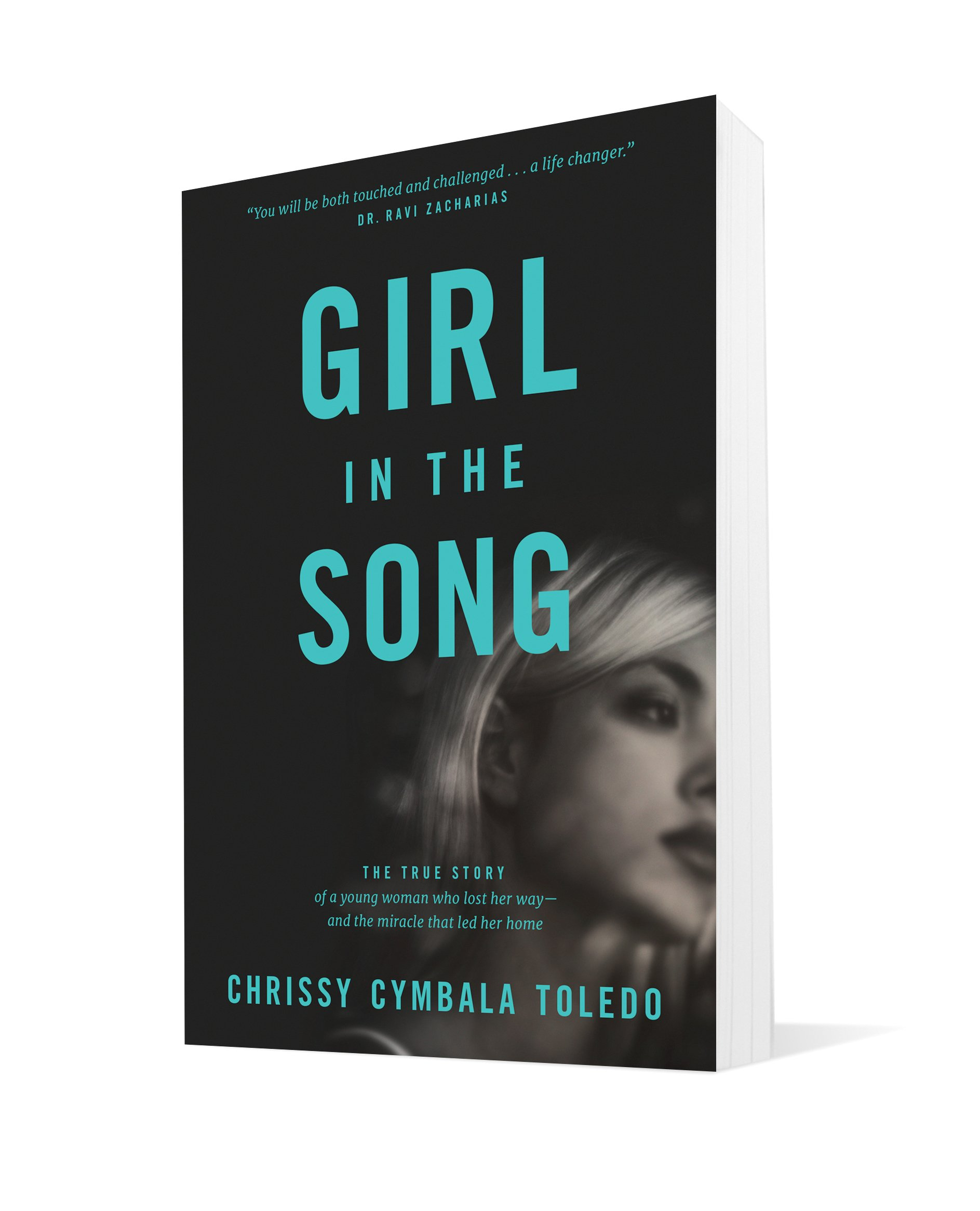 Girl In The Song: The True Story Of A Young Woman Who Lost Her Wayand The  Miracle That Led Her Home: Chrissy Cymbala Toledo, Jim Cymbala:  9781414378633: