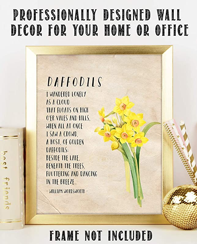 Daffodils I Wandered Lonely As A Cloud By William Wordsworth Poetic Wall Art Print 8 X 10 Wall Decor Ready To Frame Rustic Floral Daffodil Design Home Office Library Decor Great Poetry Art Gift Handmade Amazon Com