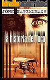 La historia del loco: Edición limitada (EPUBS)