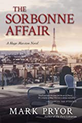 The Sorbonne Affair: A Hugo Marston Novel Kindle Edition