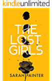 The Lost Girls: A dark and twisty supernatural thriller