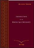 Introduction à la Dogmatique Réformée