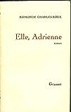 Elle, Adrienne (Littérature Française)