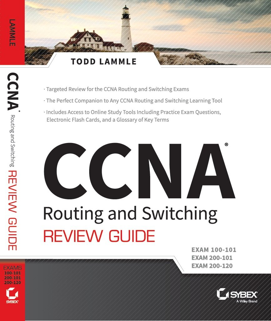 Buy CCNA Routing and Switching Review Guide: Exam 100-101, 200-101, 200-120  Book Online at Low Prices in India | CCNA Routing and Switching Review Guide:  ...