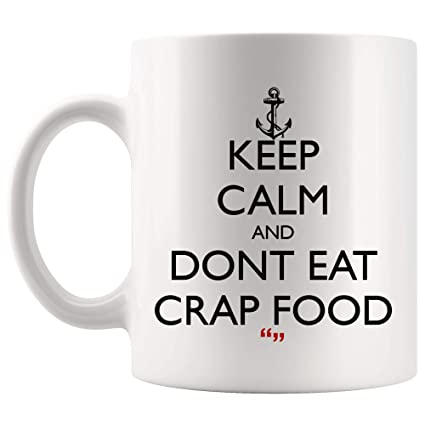 Amazoncom Dont Eat Crap Food Toxic Warning Bad Coffee Mug