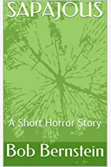 SAPAJOUS: A Ghost Story (Short Fiction)