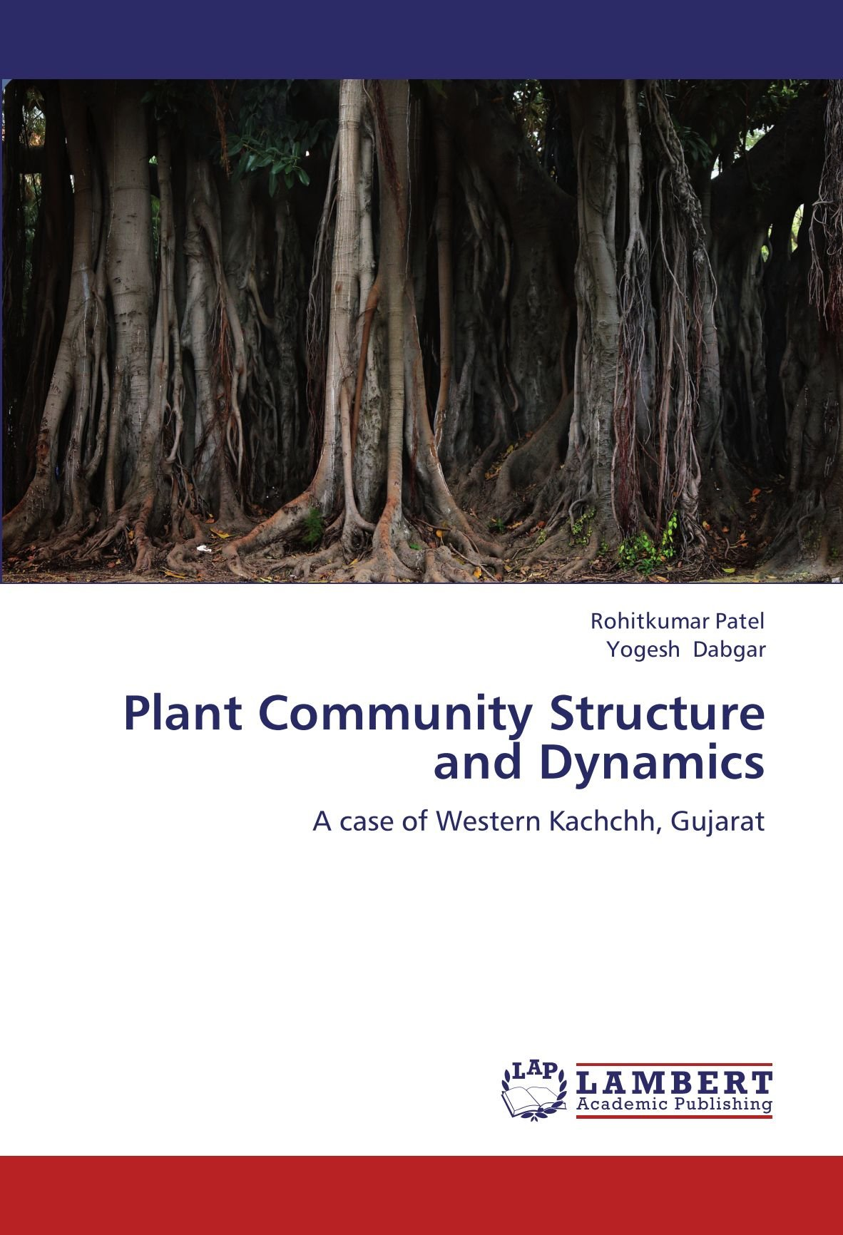 Read Online Plant Community Structure and Dynamics: A case of Western Kachchh, Gujarat ebook