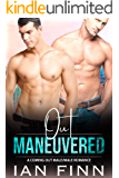 Out Maneuvered: A Coming Out Male/Male Romance