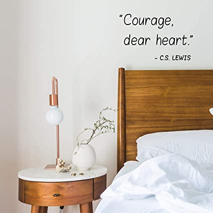 Amazon.com: Vinyl Wall Art Decal - Courage Dear Heart - 22 ...