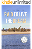 Paid to Live the Dream: A Seafarer's tale of life Afloat