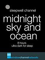 Midnight Sky and Ocean Sounds, 8 hours for sleeping and meditation