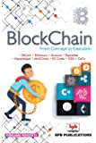 Blockchain - From Concept to Execution