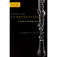 Notes for Clarinetists: A Guide to the Repertoire (Notes for Performers)