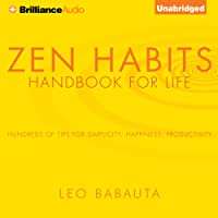 Zen Habits: Handbook for Life