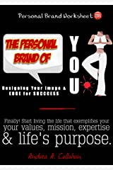 The Personal Brand of You: Designing Your Image and Edge for Success (Personal Mastery for Better Business Book 1) Kindle Edition