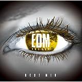 EDM ANTHEM-BEST MIX