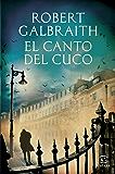 El canto del cuco (Spanish Edition)