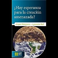 ¿HAY ESPERANZA PARA LA CREACIÓN AMENAZADA? (ST Breve nº 89)