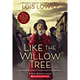 Like the Willow Tree (Revised edition) (Dear America)