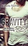 Gravity: Verbotene Versuchung