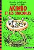 Akimbo et les crocodiles