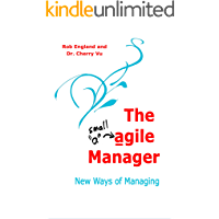 The agile Manager: New Ways of Managing