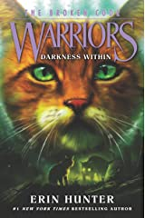 Warriors: The Broken Code #4: Darkness Within Kindle Edition