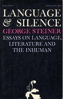 language and silence essays on language literature and the  language and silence essays on language literature