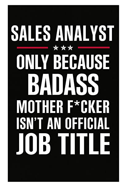 Amazon Com Gift For Badass Sales Analyst Poster Posters Prints