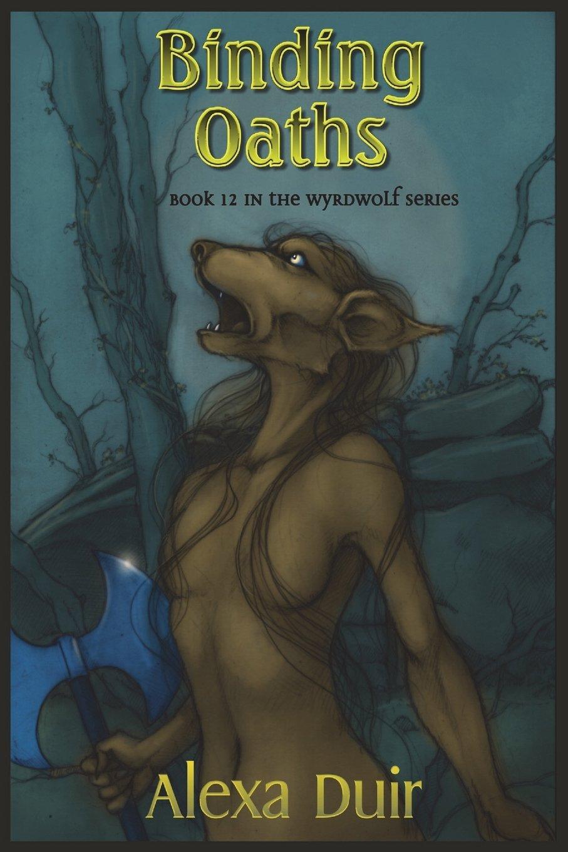 Binding Oaths (Wyrdwolf) (Volume 12) pdf epub