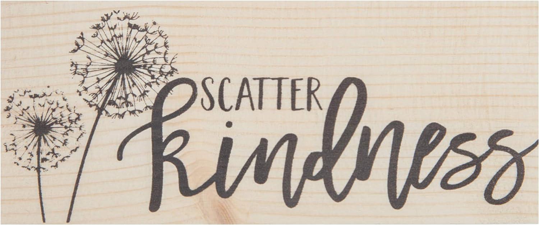 P. Graham Dunn Scatter Kindness Dandelion Natural 6 x 2.5 Pine Wood Tabletop Stick Sign