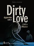 Dirty Love: Apprendre