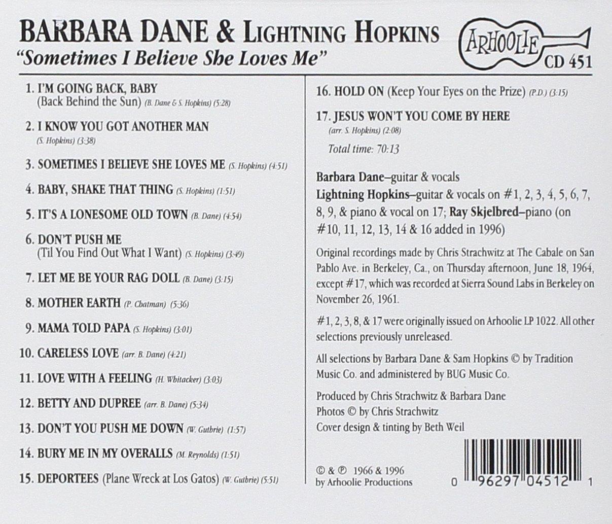 Barbara Hopkins Lightning Dane Sometimes I Believe She Loves Me