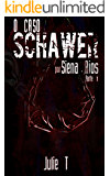 O Caso Schawer por Siena Rios - Parte 1