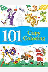 101 Copy Coloring: Fun Activity Book For Children Paperback
